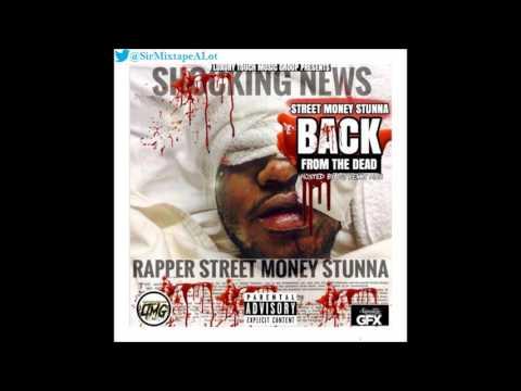 Street Money Stunna (Ft. Bankroll Fresh, Strap Da Fool & Louie Lefthand) - Switch It Up [Back From.]
