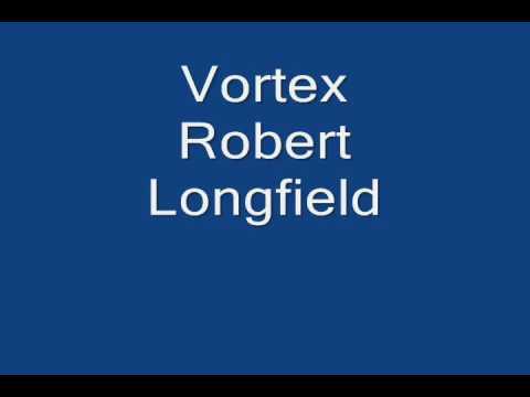 Vortex Robert Longfield