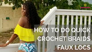How To Do Quick Crochet Braids Faux Locs