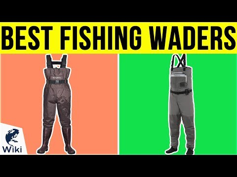 10 Best Fishing Waders 2019