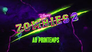 Z-O-M-B-I-E-S 2 - Ce printemps sur Disney Channel !