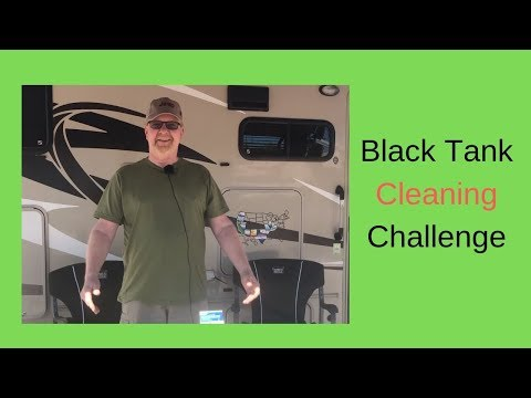 RV Living -  Yuck!  A Black Tank Cleaning Challenge