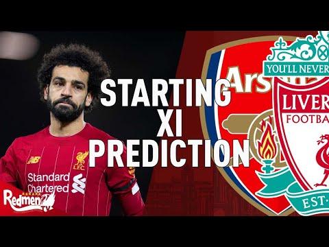 Arsenal v Liverpool | Starting XI Prediction LIVE