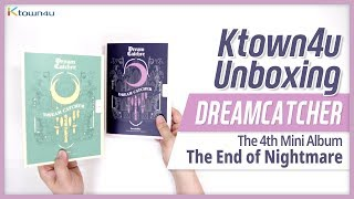 Unboxing DREAMCATCHER 4th mini album [The End of Nightmare] Kpop Ktown4u