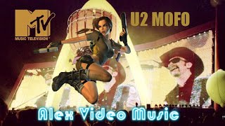 U2 - Mofo [Alex Video Music Tribute To U2 - Mofo]