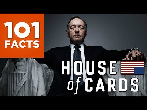 101 Facts About House Of Cards
