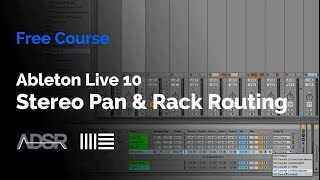 Ableton Live 10 - Stereo Pan & Drum Rack Routing