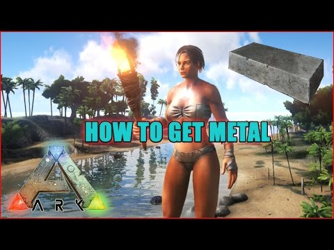 How To Get Alot Of Metal In Ark: Survival Evolved