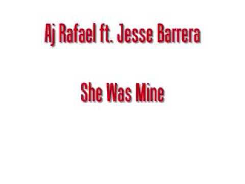 Download Aj Rafael ft. Jesse Barrera - She Was Mine w/ LYRICS