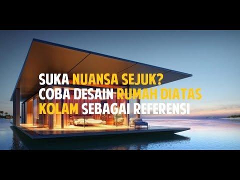 Desain Rumah Diatas Kolam Desain Rumah Minimalis Youtube