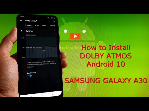 How to Install Dolby Atmos on Samsung Galaxy A30 OneUI Android 10