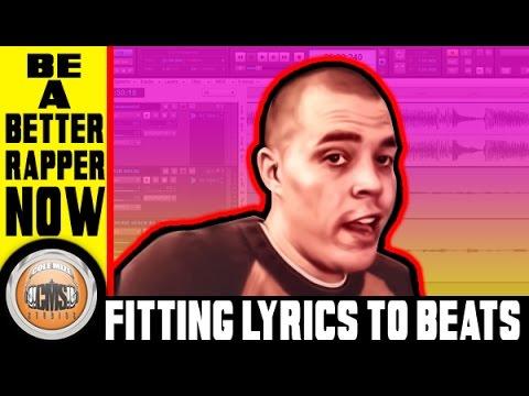 How To Rap - Fitting Lyrics To Beats