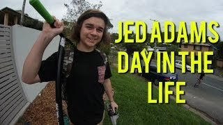 Jed Adams Day In The Life V2