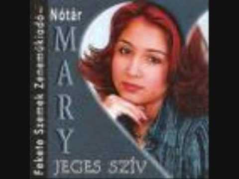 Notar Mary/Jeges Sziv/Arva rozsaszal