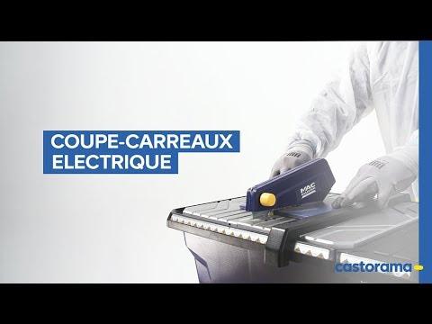 Comment Utiliser Un Coupe Carreaux Electrique Castorama Youtube