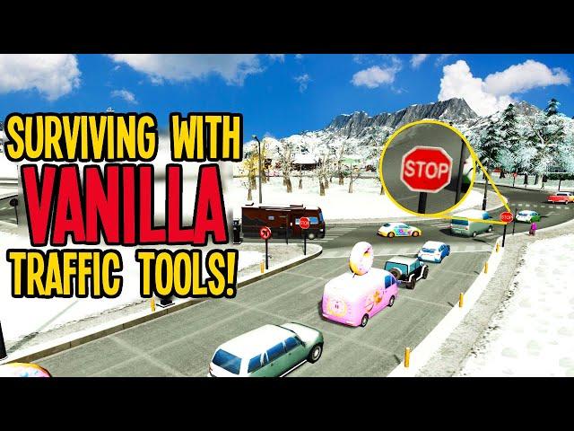 Traffic Planning with NO MODS is no Joke in Cities Skylines Vanilla!