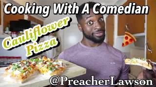How To Make Some FIYA Buffalo Cauliflower Pizza - Cooking With A Comedian