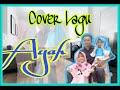 Ayah - Ciptaan Seventeen by Zeze (Cover)