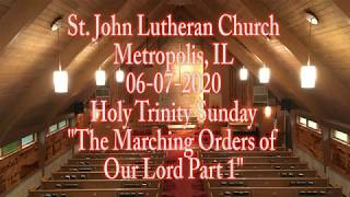06-07-2020 The Marching Orders of Our Lord Part 1
