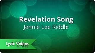 Jennie Lee Riddle Revelation Song -.mp3