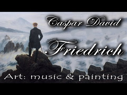 Art : Music & Painting – Caspar David Friedrich on Bach and Weber's music