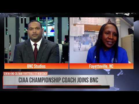 Coach Serena King Coleman Joins Sports Director Anthony Amey On BNC