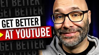 How To Be A Better YouTuber | 3 EASY Ways