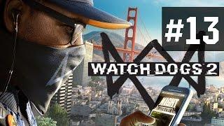 Прохождение Watch Dogs 2 на русском - часть 13 - Человек без маски