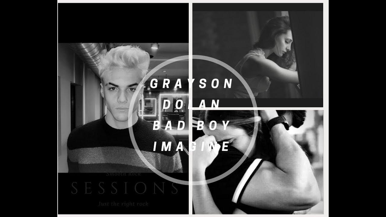 Grayson Dolan Bad Boy Imagine Part 1