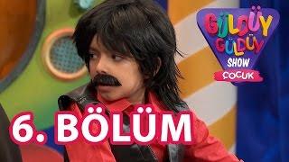 Güldüy Güldüy Show Çocuk 6 Bölüm Tek Parça Full HD (19 Ağustos 2016)