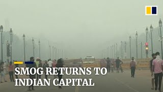 Smog returns to India's capital New Delhi as winds drop and crops burn