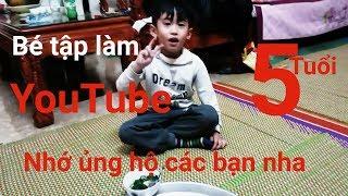 Bé Nhật Minh tập làm youtube | các bạn ủng hộ nha