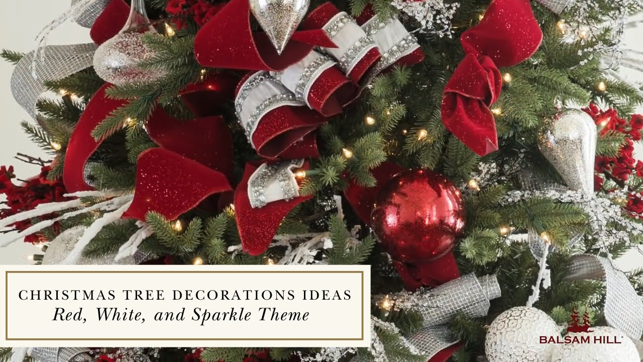 Christmas Tree Decorations Ideas Red White And Sparkle Theme Youtube