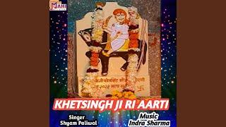 Khetsingh Ji Ri Aarti