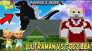 UPIN IPIN JADI ULTRAMAN LAWAN ANAK GODZILLA Minecraft Lucu
