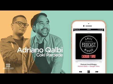 Podcast Awal Minggu - Coki Pardede : Adri Kehabisan bintang tamu