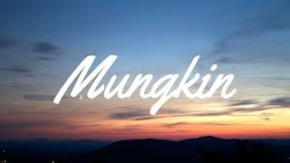 Download Mungkin - Melly goeslaw ( lirik )