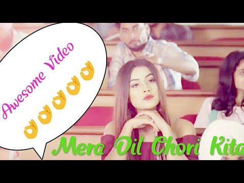 Mera Dil ❤ Chori Kita#New Video For You Guys#Full HD 1080p#Add By AJ