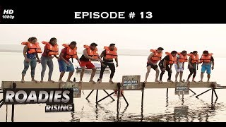 Roadies Rising - Episode 13 - Googly pe Googly!
