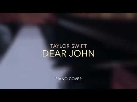 Dear John - Taylor Swift (Piano Cover w/ Lyrics)