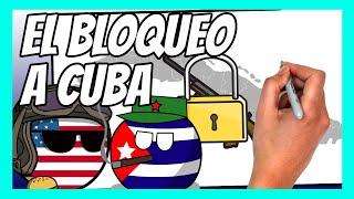 ✅ El BLOQUEO A CUBA explicado en 7 minutos | Todo lo que tienes que saber sobre el EMBARGO a CUBA