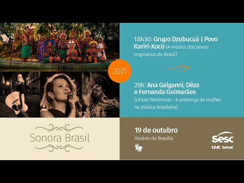 Grupo Dzubucuá   Povo Kariri-Xocó (A música dos povos originários do Brasil)