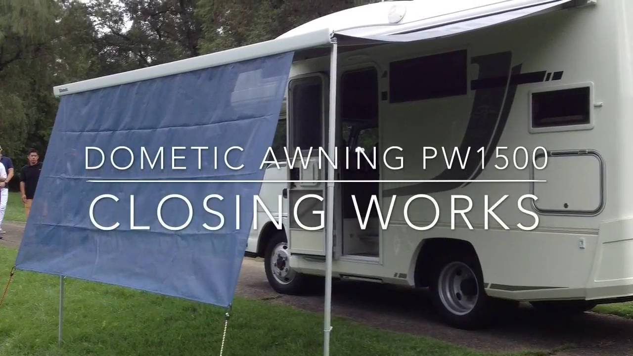 Dometic Awning PW1500 Closing Works By Electric