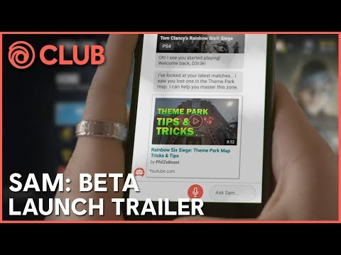 SAM - Ubisoft Personal Gaming Assistant | Beta Launch Trailer