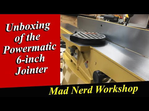 Unboxing Of The Powermatic 54A 6-inch Jointer *Mad Nerd Workshop*
