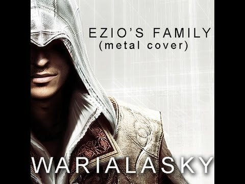 Ezio's Family - Metal Remix