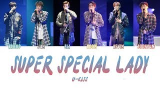 Super Special Lady - U-KISS (KANJI, ROM, ENG/Color Coded)