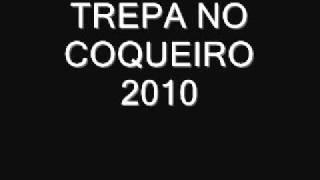 Trepa no Coqueiro 2010