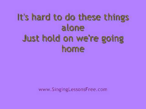 Drake -  Hold On We're Going Home, Lyrics