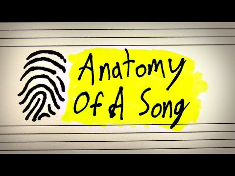 The Anatomy Of A Song